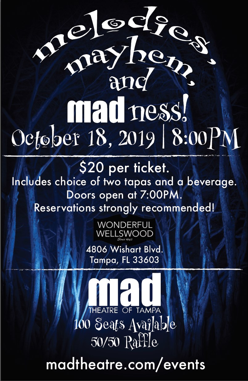 Melodies, Mayhem, and madness - Friday Oct. 18, 8:00pm